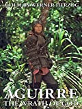 Aguirre, the Wrath of God (English Subtitled)