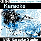 I Was Here (In the Style of Lady Antebellum) (Karaoke Version)
