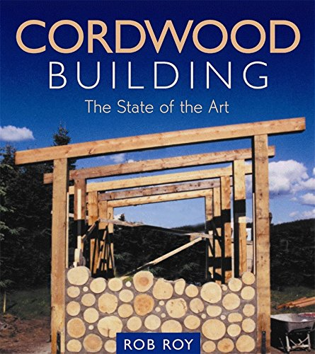 cordwood-building-the-state-of-the-art-natural-building-series