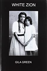 White Zion Paperback