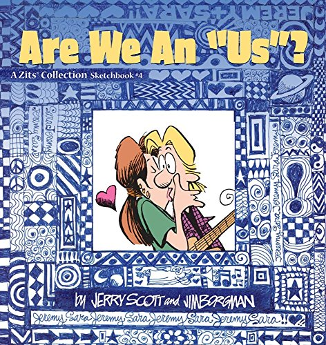 Are We an US? (A Zits Sketchbook Collection, No. ()