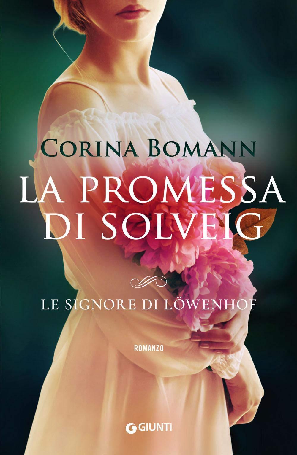Amazon.it: La promessa di Solveig. Le signore di Löwenhof - Bomann, Corina,  Congregati, S. - Libri