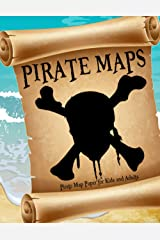 Pirate Maps for Kids and Adults - Pirate Map Paper: Draw your own Paperback
