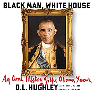 Black Man, White House Hörbuch