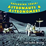 Exploring Space, Judy Monroe Peterson, 1404245286