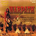 Warpath Audiobook by Stanley Vestal Narrated by Michael Taylor