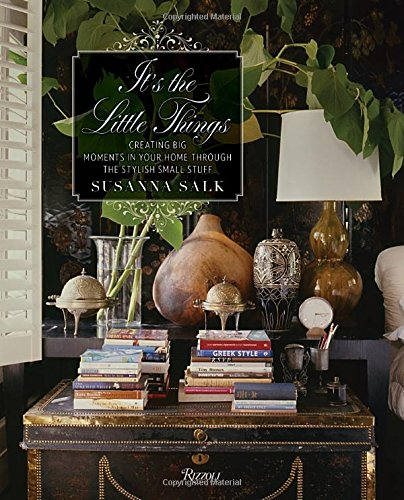 It's the Little Things: Creating Big Moments in Your Home Through The Stylish Small Stuff