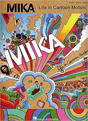 Life in Cartoon Motion Mika