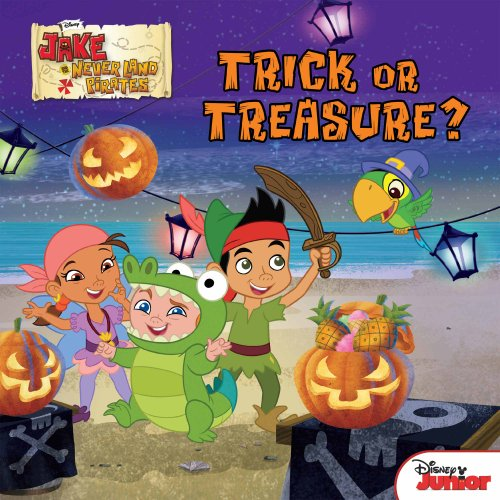 [Jake and the Never Land Pirates:  Trick or Treasure? (Disney Storybook (eBook))] (Four Group Costumes)
