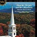 From the Steeples to the Mountains - American Music for Brass