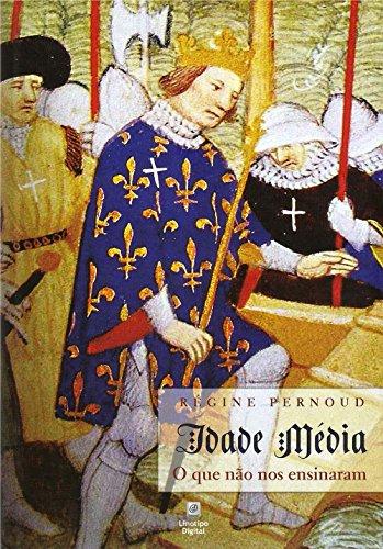 Idade Média: O que Não nos Ensinaram