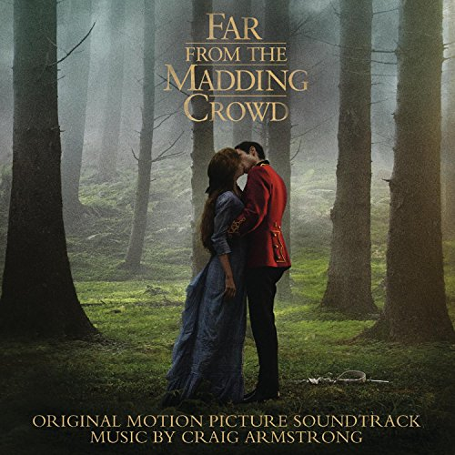 Far from the Madding Crowd (2015) Movie Soundtrack