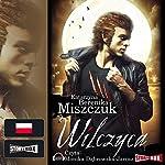 Wilczyca (Wilk 2) | Katarzyna Berenika Miszczuk