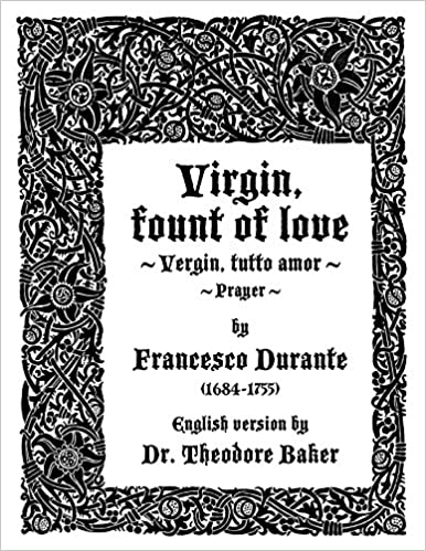 Virgin fount of love vergin tutto amor sacred song piano virgin fount of love vergin tutto amor sacred song pianovocal italian and english francesco durante amazon books stopboris Choice Image