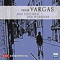 Das Zeichen des Widders (Kommissar Adamsberg - Hörspiel 3) Hörspiel von Fred Vargas Gesprochen von: Christian Brückner