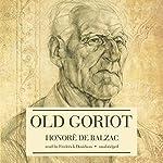 Old Goriot | Honoré de Balzac