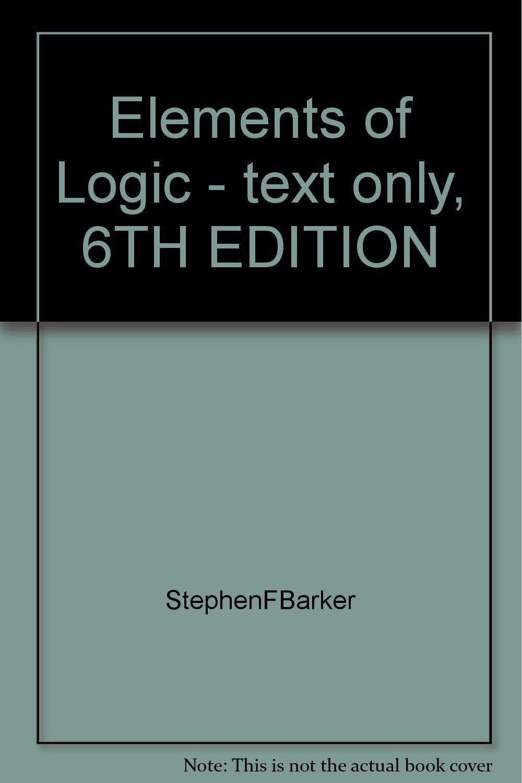 Elements of Logic - text only, 6TH EDITION pdf epub