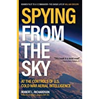 Spying from the Sky: At the Controls of US Cold War Aerial Intelligence