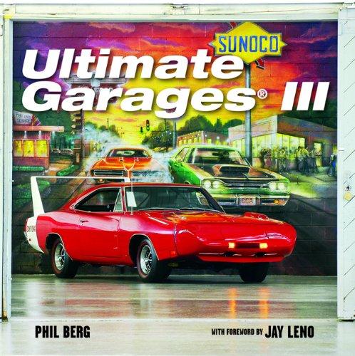Ultimate Garages III - Phil Berg