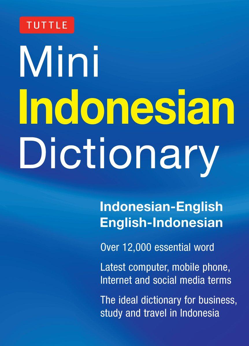 Tuttle Mini Indonesian Dictionary: Indonesian-English / English-Indonesian (Tuttle Mini Dictionary) pdf