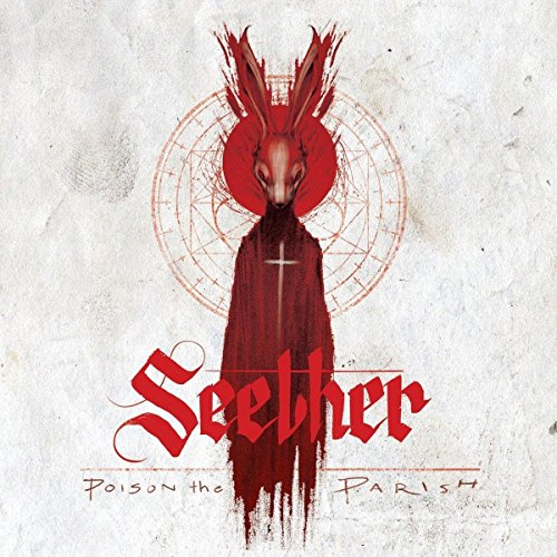 Seether - Poison The Parish [Deluxe Edition] (2017) [WEB FLAC] Download