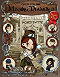 Quest for the Missing Diamond