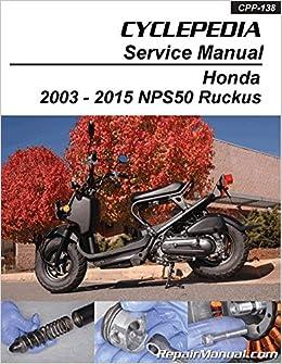 Cpp 138 P Honda Nps50 Ruckus Cyclepedia Printed Scooter Service
