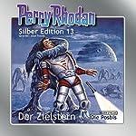 Der Zielstern (Perry Rhodan Silber Edition 13) | Clark Darlton,K.H. Scheer,Kurt Brand