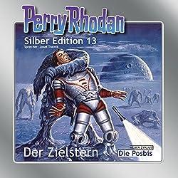 Der Zielstern (Perry Rhodan Silber Edition 13)