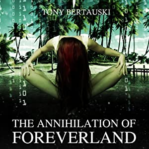 The Annihilation of Foreverland Audiobook