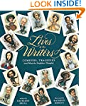Lives of the Writers: Comedies, Trage...