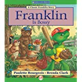 Franklin Is Bossy (Classic Franklin Stories)