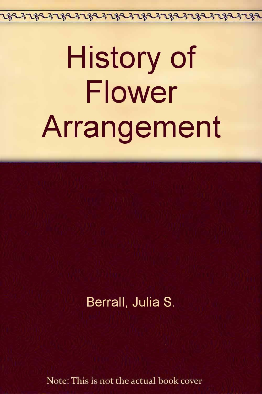 History of Flower Arrangement