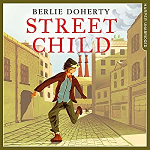Street Child Audiobook
