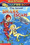 img - for The Great Shark Escape (The Magic School Bus Chapter Book, No. 7) book / textbook / text book