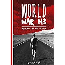 World War Me: Winning the War Within (UNPLUGGED Book 2)