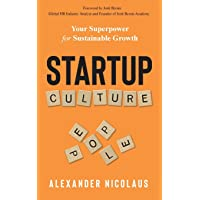 Startup Culture: Your Superpower for Sustainable Growth