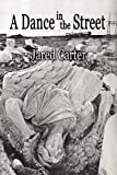 A Dance in the Street, Jared Carter, 1936138271