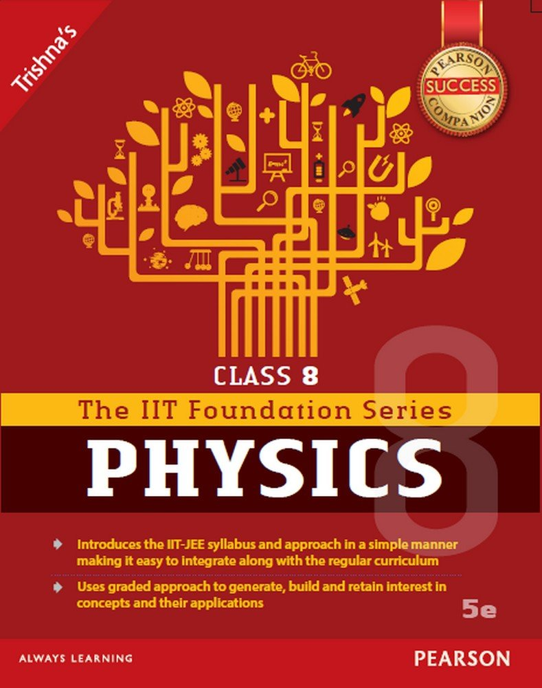 Foundation Series Of Physics Class:8, 5/E pdf epub