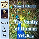 The Vanity of Human Wishes: The Tenth Satire of Juvenal Imitated | Samuel Johnson