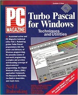 PC Magazine Turbo PASCAL for Windows Techniques and Utilities: Amazon.es: Neil Rubenking: Libros en idiomas extranjeros