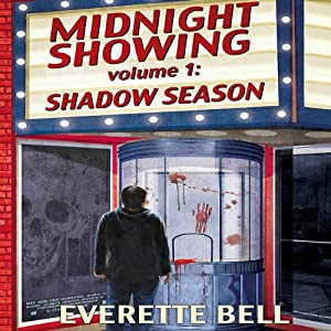 Midnight Showing, Vol. 1: Shadow Season Audiobook