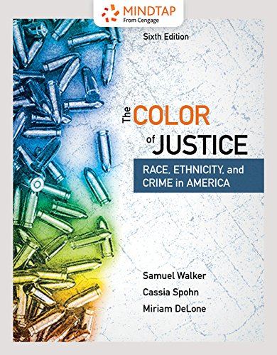 MindTap Criminal Justice for Walker/Spohn/Delone's The Color of Justice: Race, Ethnicity, and Crime in America, 6th Edition