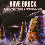 Strange Trips And Pipe Dreams by Dave Brock (2011-10-04)