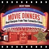 Movie Dinners, Becky Thorn, 1906032866