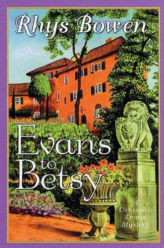 Evans to Betsy: A Constable Evans Mystery (Constable Evans Mysteries Book 6)