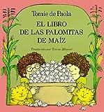 El Libro de las Palomitas de Maiz, Tomie dePaola, 0823410595