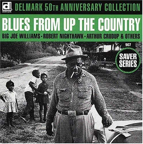Blues From Up The Country