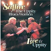 Live & Uppity by Saffire-the Uppity Blues Women (2015-06-05)