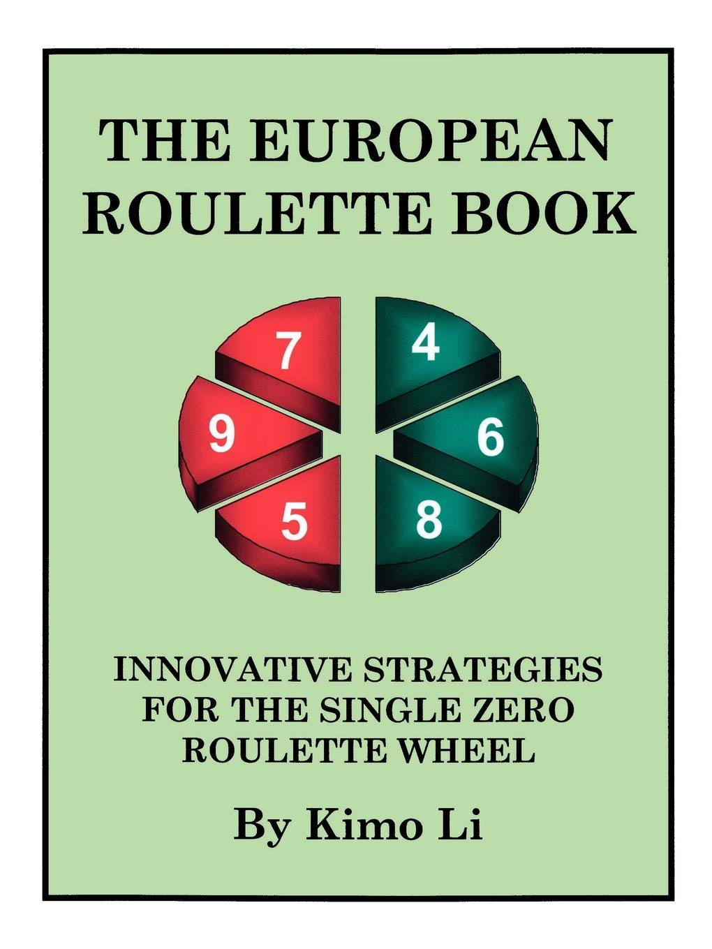 The European Roulette Book Innovative Strategies For The Single